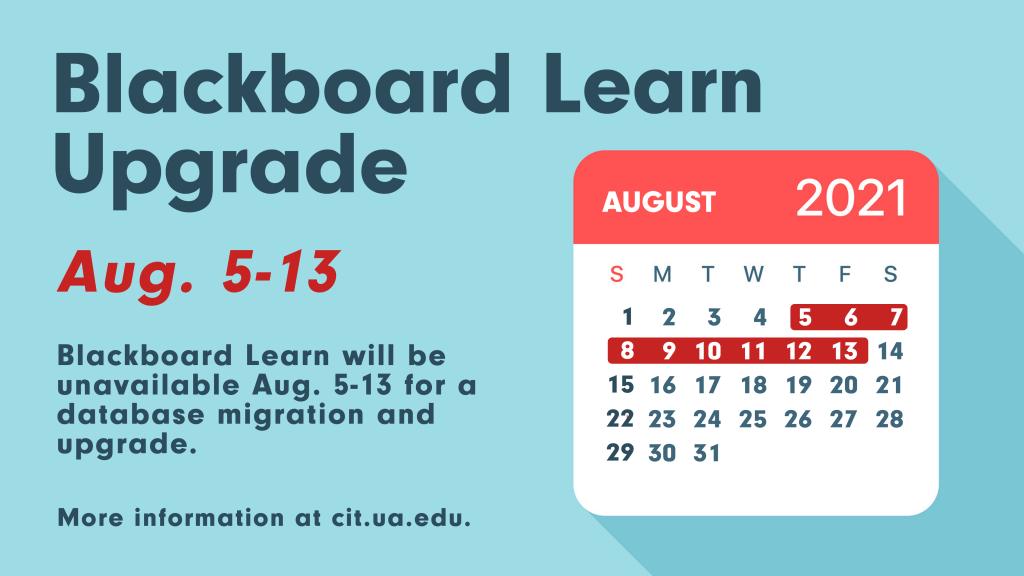 Blackboard Learn Upgrade Aug 5-13